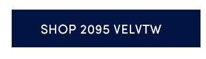 SHOP 2095 VELVTW