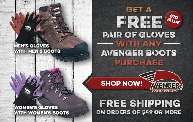 cdeb70dd565 Working Person's Store: Get A FREE Pair Of Gloves With Avenger Boots ...