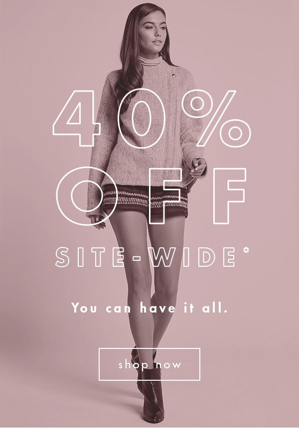 40% OFF SITE-WIDE >