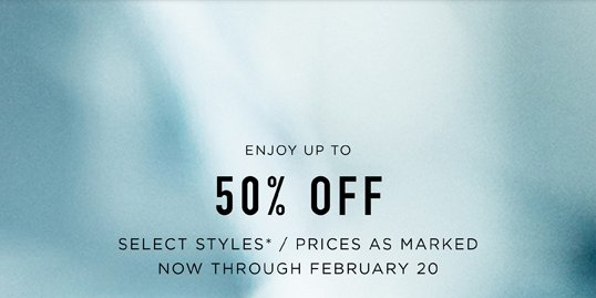 ENJOY UP TO 50% OFF