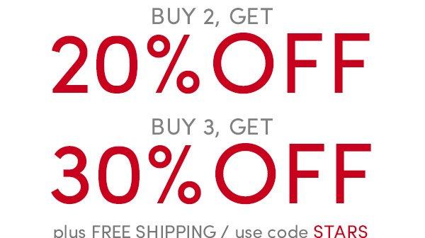Buy 2 get 20% off, Buy 3 get 30% off