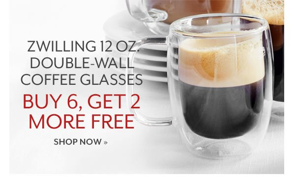 Zwilling 12 oz. Double-Wall Coffee Glasses Buy 6, Get 2 more free