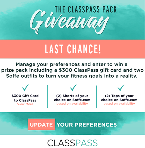 You could win a prize pack including a $300 ClassPass gift card and two Soffe outfits.