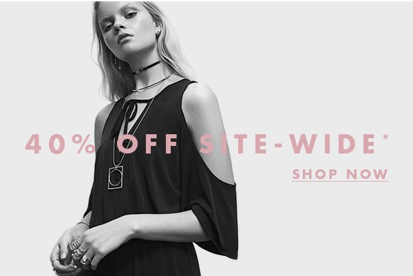 40% OFF SITE-WIDE* >