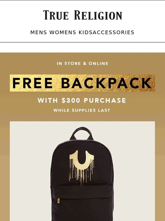 9a28093f2 True Religion Brand Jeans  Score A Free Backpack When You Shop!