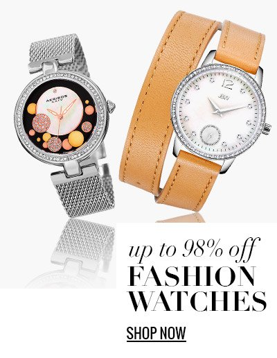Fashion Watches Up to 98% Off