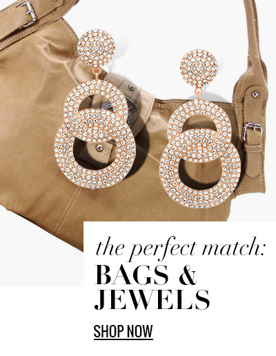 Bags & Jewels: The Perfect Match