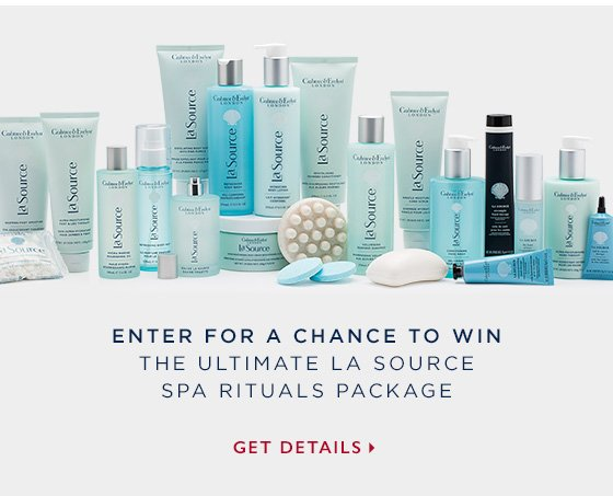 Enter for a chance to win the Ultimate La Source Spa Rituals package. Get details