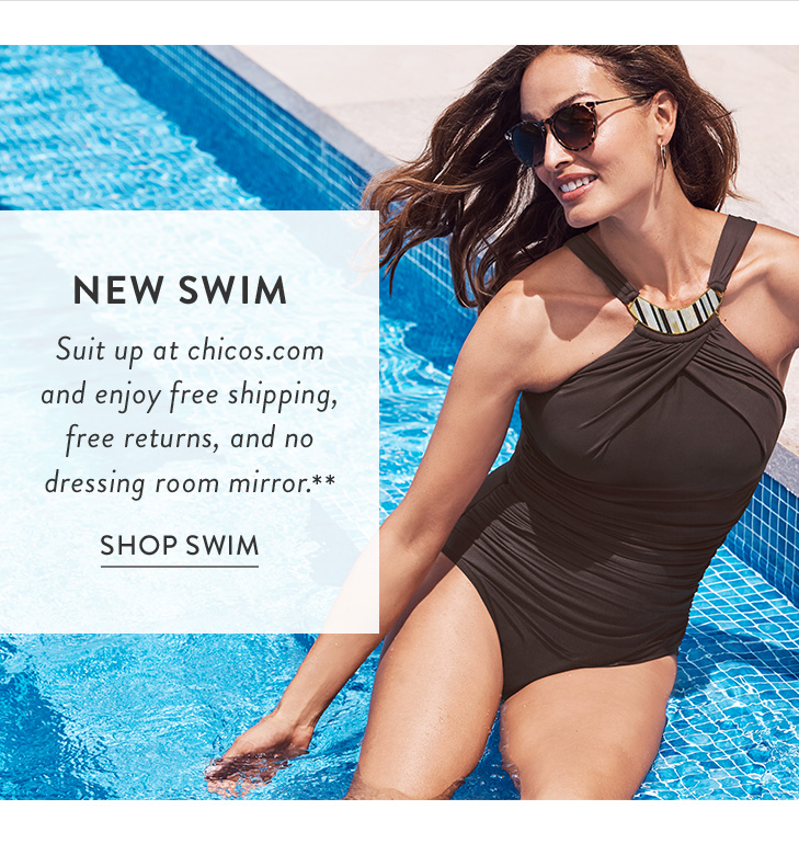 1291fb24cf90a NEW SWIM. Suit up at chicos.com and enjoy free shipping, free returns