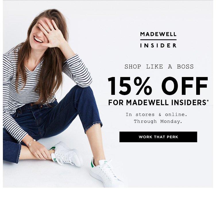 Madewell: Perk alert: 15% off for Madewell Insiders   Milled