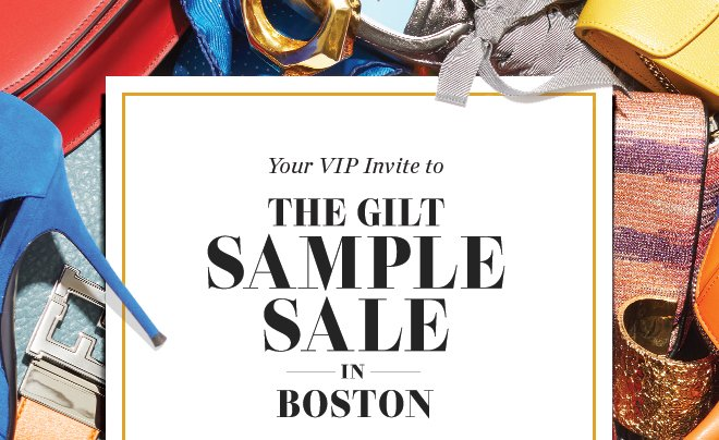 Gilt Man: Early Access to Tickets for The Gilt Sample Sale in ...