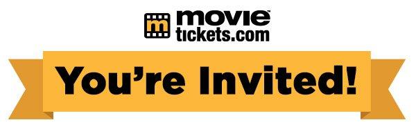 MovieTickets.com Invites You!
