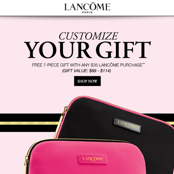 a782bc19d38 Younkers: Customize your free** Lancôme 7-pc gift (w/ a $35 purchase ...