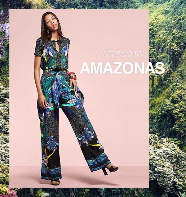 Let's go to Amazonas