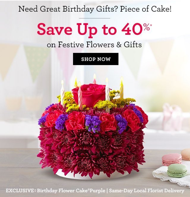 Need Great Birthday Gifts Piece Of Cake Save Up To 40 On
