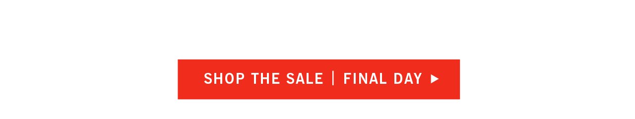 Shop the Sale Final Day