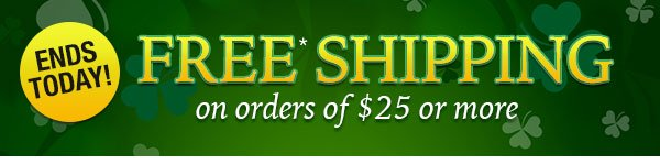 FREE Shipping on orders of $25 or more!