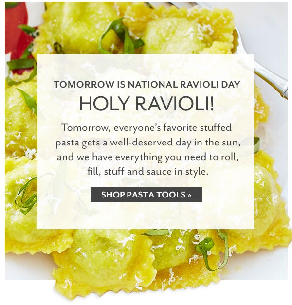 Happy National Ravioli Day.