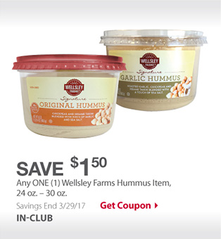 Save $1.50 Any ONE (1) Wellsley Farms Hummus Item