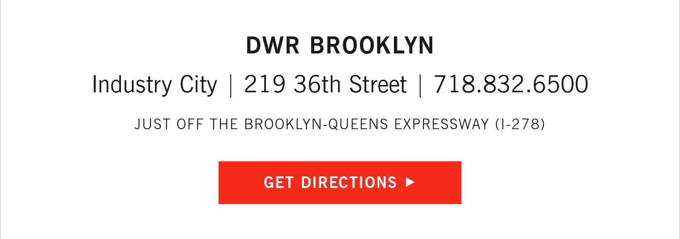 DWR Brooklyn in Industry City Get Directions