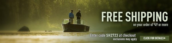 Sportsman's Guide's Complimentary Standard Shipping on your Merchandise order of $49 or More! Enter coupon code SH2723 at check-out. *Exclusions apply, see details.