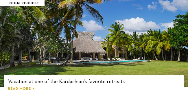 Vacation at one of the Kardashian's favorite retreats