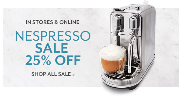 Nespresso Sale - 25% OFF (In Stores & Online)