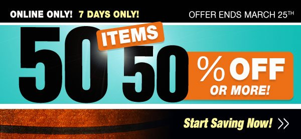 50 Items for 50% OFF or MORE!