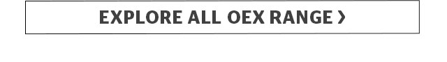 Explore all OEX Range >
