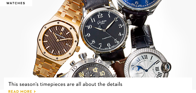 This season's timepieces are all about the details