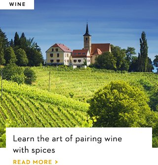Learn the art of pairing wine with spices
