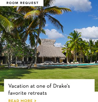 Vacation at on of Drakes favorite retreats