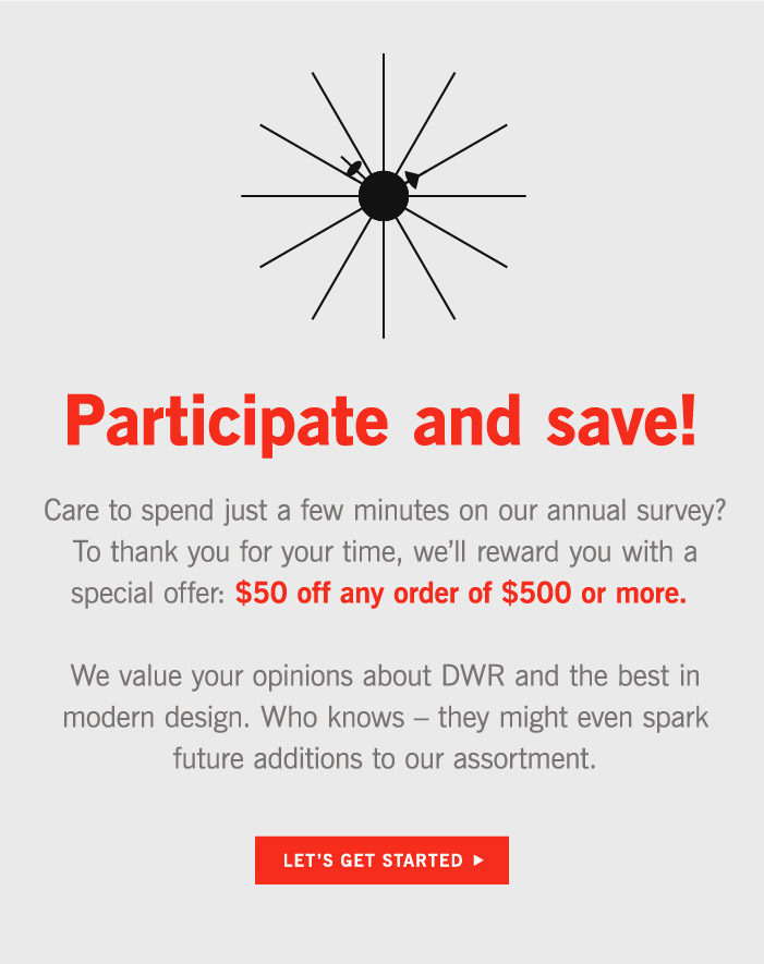 Participate and save!