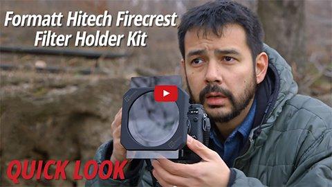 Quick Look: Formatt Hitech Firecrest Filter Holder Kit