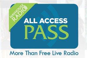 Hay House Radio All Access Pass