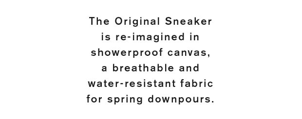 The Original Sneaker in Showerproof Canvas
