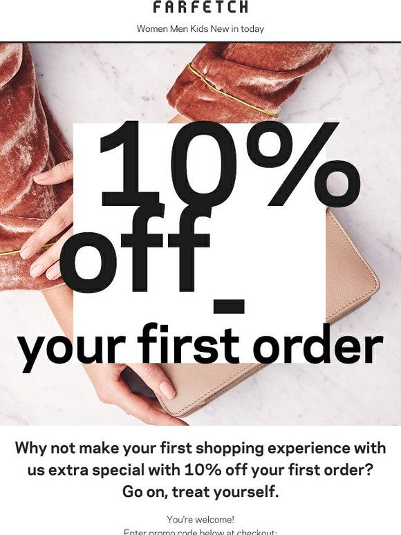 8cec52da282 Farfetch: Here's 10% off your first order   Milled
