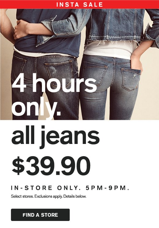 Express: in-store Insta Sale! all jeans $39.90 for 4 hours only ...