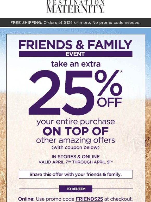 Destination Maternity Fw You Re Invited 25 Off Friends And Family Sale Milled
