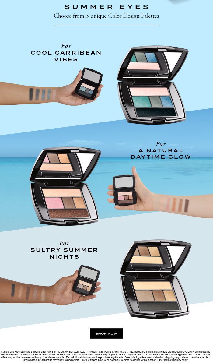 SUMMER EYES Choose from 3 unique Color Design Palettes For COOL CARRIBEAN VIBES For A NATURAL DAYTIME GLOW For SULTRY SUMMER NIGHTS SHOP NOW