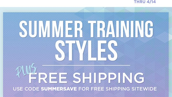 Get ready for summer with free shipping sitewide with code SUMMERSAVE through 4/14.