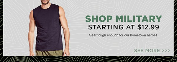 Shop Military starting at $12.99. Free shipping sitewide with code SUMMERSAVE through 4/14.