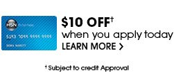 $10 OFF* when you apply today