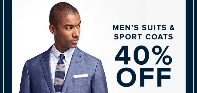 MEN'S SUITS & SPORT COATS 40% OFF
