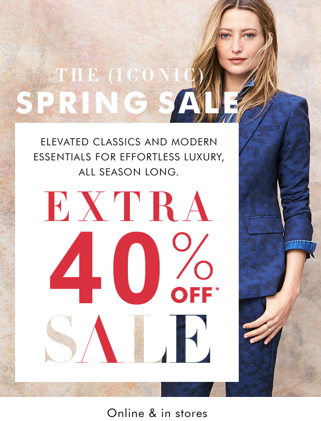 EXTRA 40% OFF* SALE