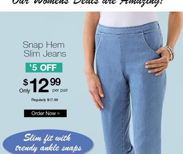 Snap Hem Slim Jeans