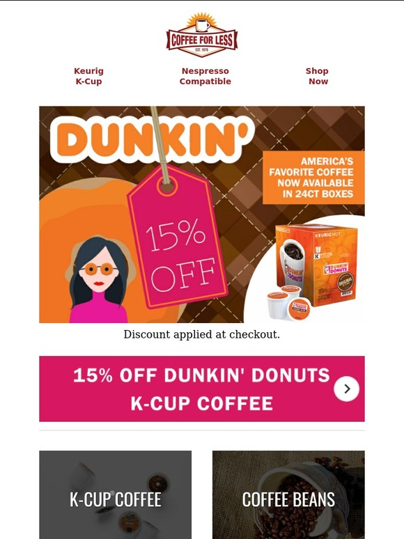 Dunkin donuts coffee k cup coupons