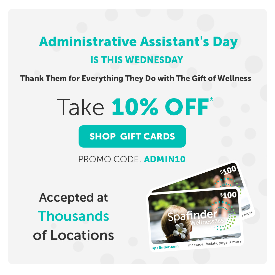 Spafinder Wellness 365 Administrative Assistant S Day Is Tomorrow Promo Code Inside Milled