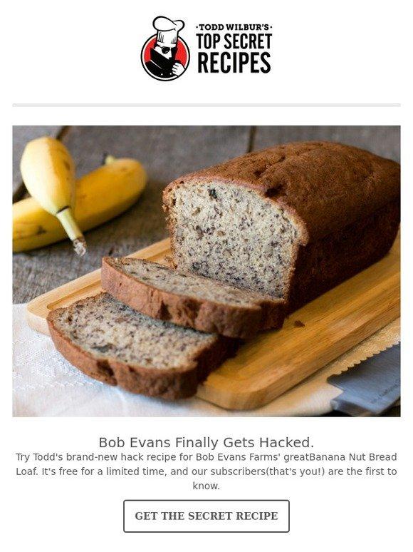 Top Secret Recipes, Inc : New! Bob Evans Banana Bread is