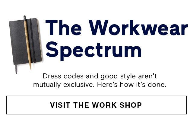 The Workwear Spectrum | VISIT THE WORK SHOP